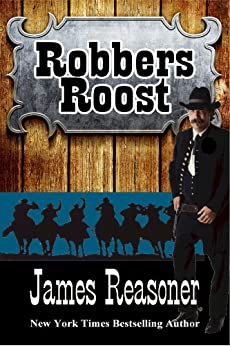 Robbers Roost by [James Reasoner]