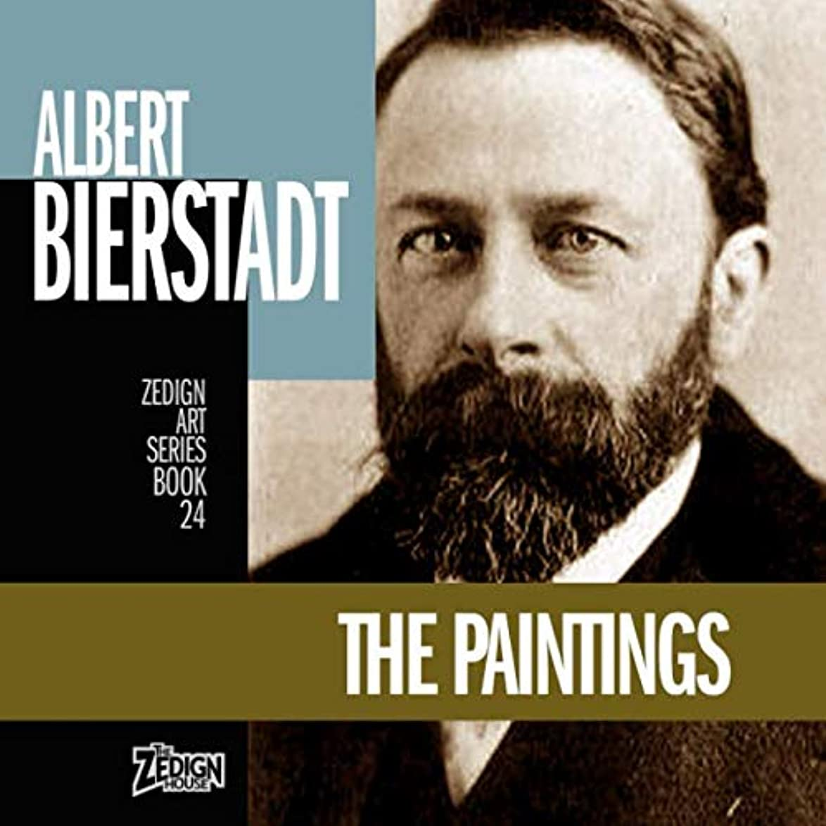 ネブ剣ピカソAlbert Bierstadt - The Paintings (Zedign Art Series)