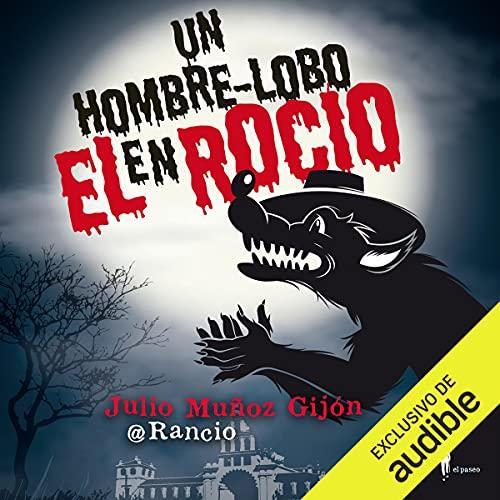 Diseño de la portada del título Un hombre-lobo en el Rocío