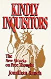Kindly Inquisitors Jonathan Rauch free speech