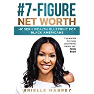 #7-Figure Net Worth: Modern Wealth Blueprint for Black Americans