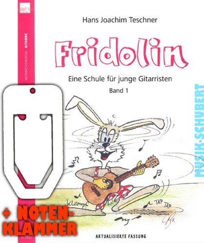 FRIDOLIN een school voor jonge gitaristen Band 1 incl. praktische muziekklem (bijgewerkte versie) - met meer dan 100 liedjes en oefeningen voor kinderen vanaf 7 jaar (Fridolin) (zakboek) van Hans Joachim Teschner (noten/heetmusic)
