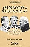 ¿Símbolo o sustancia?: Un diálogo sobre la eucaristía entre C.S. Lewis, Billy Graham y J.R.R. Tolkie...
