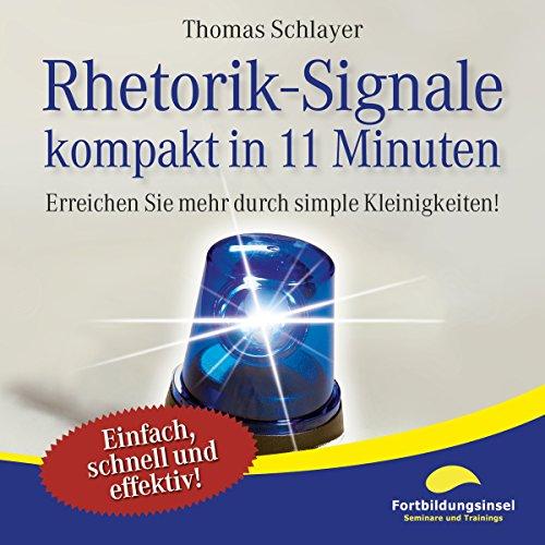 Rhetorik-Signale - kompakt in 11 Minuten Titelbild