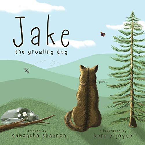 Jake the Growling Dog: A Children's Book about the Power of Kindness, Celebrating Diversity, and Friendship