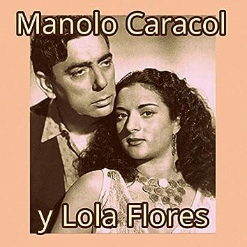 Manolo Caracol y Lola Flores