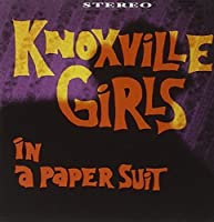In a Paper Suit by Knoxville Girls (2013-05-03)