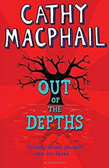 Out of The Depths (English Edition) par [Cathy MacPhail]