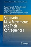 Submarine Mass Movements and Their Consequences: 5th International Symposium (Advances in Natural and Technological Hazards Research) by Unknown(2011-10-12)