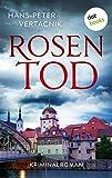 Rosentod: Kriminalroman