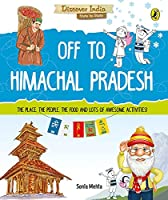 Off to Himachal Pradesh (Discover India)