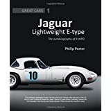 Jaguar Lightweight E-Type: The Autobiography of 4WPD (Great Cars)