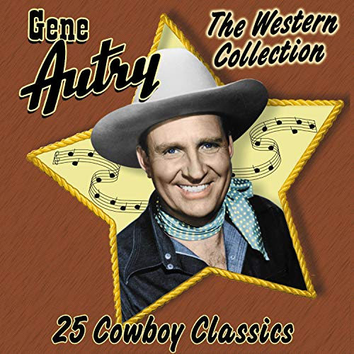 25 Cowboy Classics: The Western Collection