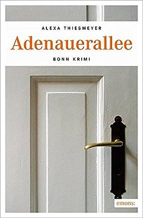 Adenauerallee: Bonn Krimi