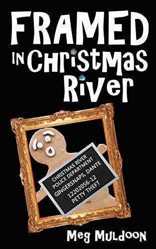Framed in Christmas River: A Christmas Cozy Mystery Novella