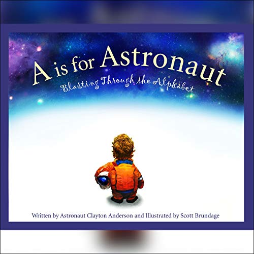 A Is for Astronaut  By  cover art