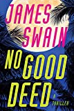 No Good Deed (Lancaster & Daniels, 2, Band 2) - James Swain