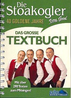 Die Stoakogler : das große Textbuch