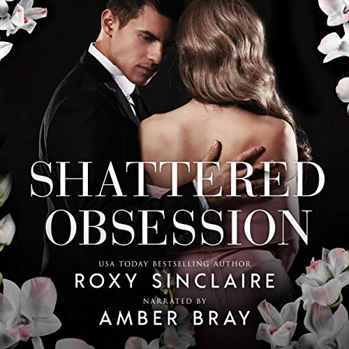 Shattered Obsession: A Dark Captive Romance audiobook cover art