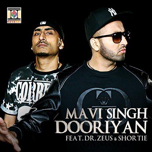 Mavi Singh feat. Dr. Zeus & Shortie