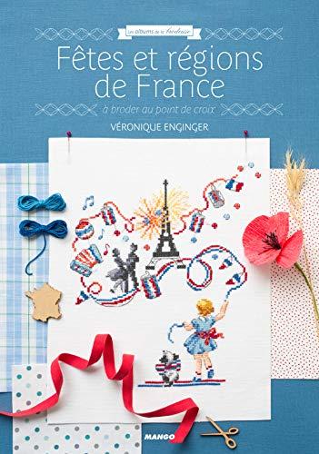 Fêtes et régions de France (LES ALBUMS DE LA BRODEUSE)