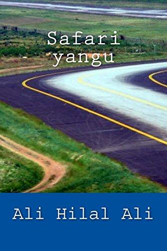 Safari yangu: Toleo la Pili (Swahili Edition)