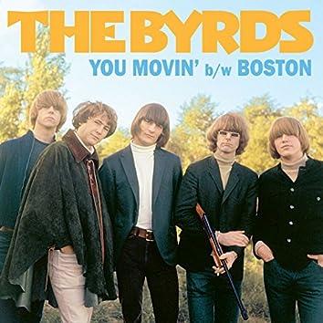 You Movin' / Boston