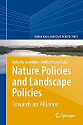 Nature Policies and Landscape Policies: Towards an Alliance