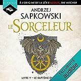 Le Baptême du feu - Sorceleur 5 - Format Téléchargement Audio - 14,99 €