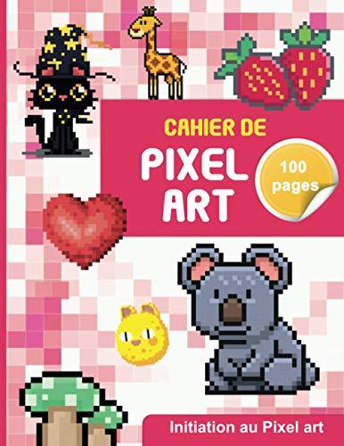 Cahier PIXEL ART 100 pages : papier quadrillé petits carreaux à Compléter | idéal pour s'initer à l'art du pixel