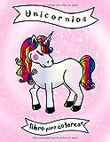 Unicornios: Libro para colorear infantil, libro de actividades para bebés para niños...