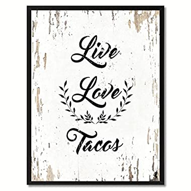 SpotColorArt Live Love Tacos Office Framed Canvas Art, 7  x 9 , White