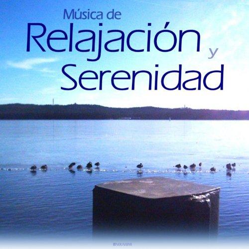 Música de Relajación Y Serenidad