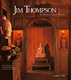 Jim Thompson -La maison sur le Klong
