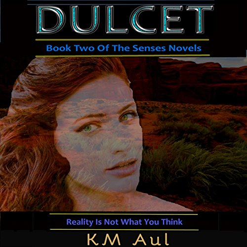 Dulcet: Book Two of the Senses Novels cover art