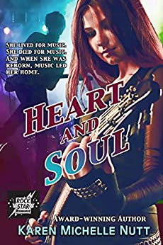 Heart and Soul (Paranormal Rock Star Romance) by [Karen Michelle Nutt]