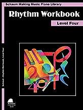Rhythm Workbook: Level 4 (Schaum Publications Rhythm Workbook)