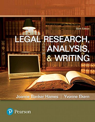 Compare Textbook Prices for Legal Research, Analysis, and Writing 6 Edition ISBN 9780134559841 by Hames, Joanne,Ekern, Yvonne