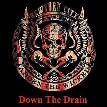 Down the Drain