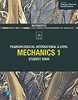 Pearson Edexcel International A Level Mathematics Mechanics 1 Student Book