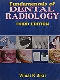 Fundamentals of Dental Radiology