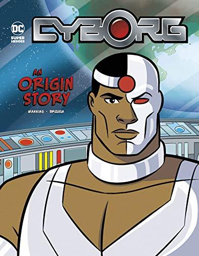 Cyborg: An Origin Story (DC Super Heroes Origins)