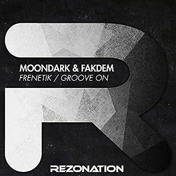 Frenetik / Groove On