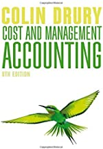 Cost and Management Accounting 8th Revised edition by Drury, Colin (2015) Paperback