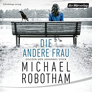 Die andere Frau     Joe O'Loughlins 11              By:                                                                                                                                 Michael Robotham                               Narrated by:                                                                                                                                 Johannes Steck                      Length: 11 hrs and 57 mins     Not rated yet     Overall 0.0