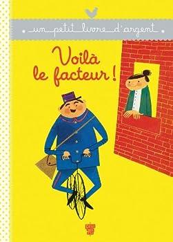Paperback Voilà le facteur ! (Un petit livre d'or) [French] Book