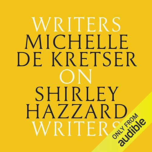 Michelle de Kretser on Shirley Hazzard cover art