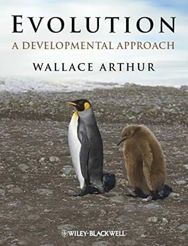 Evolution: A Developmental Approach by Wallace Arthur (2010-12-31)