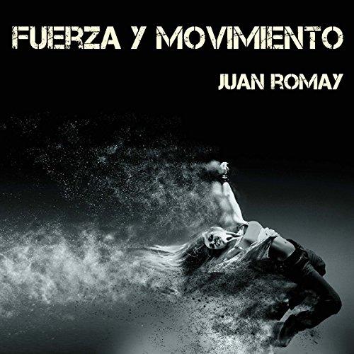 Fuerza y movimiento audiobook cover art