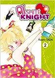 Aishite Knight - Lucile, amour et rock'n roll Vol.2 de TADA Kaoru ( 15 septembre 2010 ) - 15/09/2010